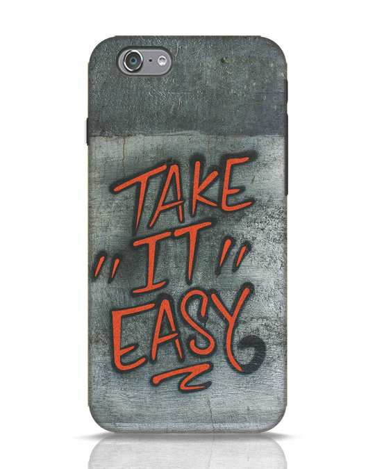 Shop Take It Easy Grafltti iPhone 6s Mobile Cover-Front