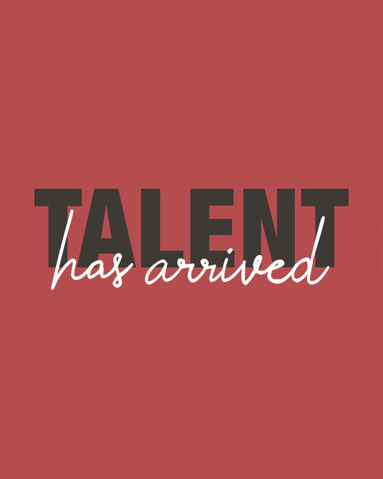 Shop Talent Has Arrived Full Sleeve T-Shirt
