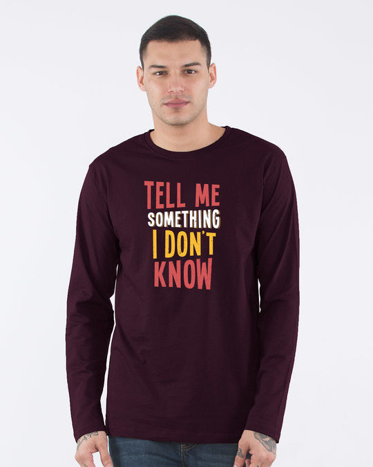 Shop Tell Me Something Full Sleeve T-Shirt-Front