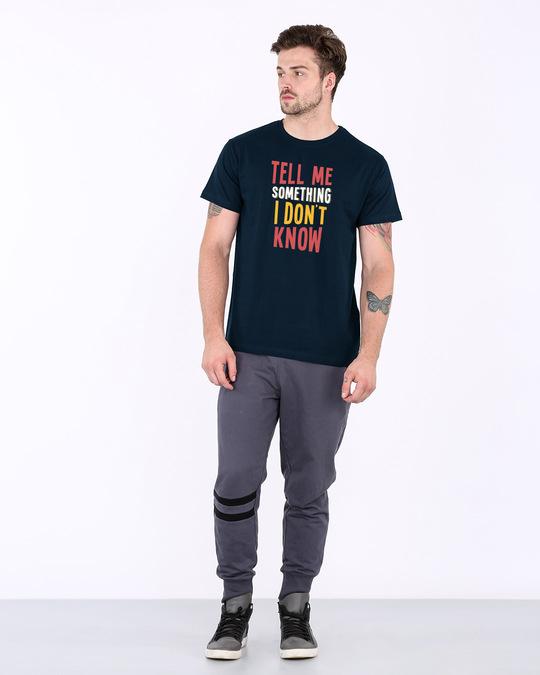 Shop Tell Me Something Half Sleeve T-Shirt