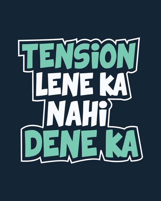 Shop Tension Lene Ka Nahi Full Sleeve T-Shirt
