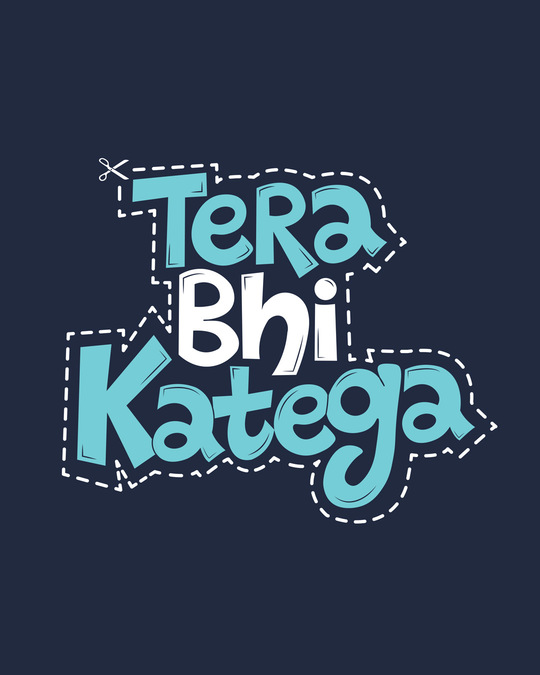Shop Tera Bhi Katega Full Sleeve T-Shirt
