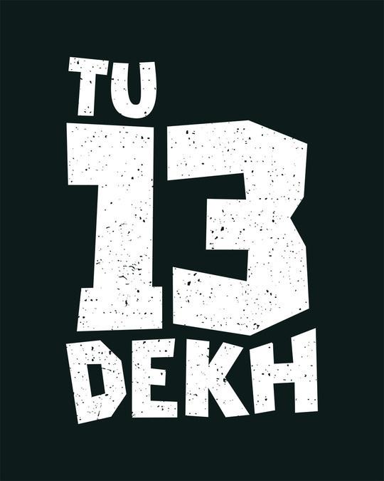 Shop Tera Dekh Half Sleeve T-Shirt