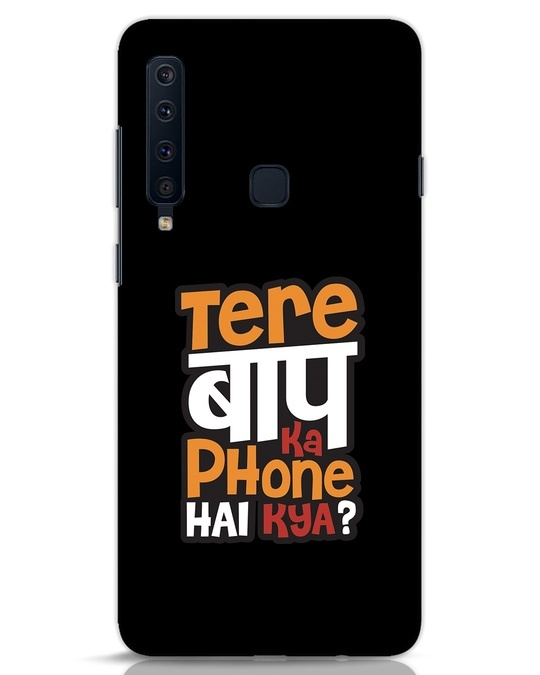 Shop Tere Baap Ka Phone Hai Kya Samsung Galaxy A9 2018 Mobile Cover-Front