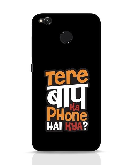 Shop Tere Baap Ka Phone Hai Kya Xiaomi Redmi 4 Mobile Cover-Front