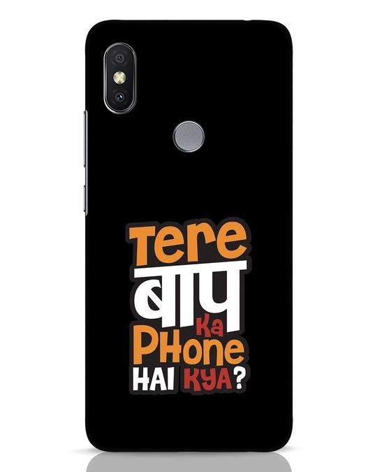 Shop Tere Baap Ka Phone Hai Kya Xiaomi Redmi Y2 Mobile Cover-Front