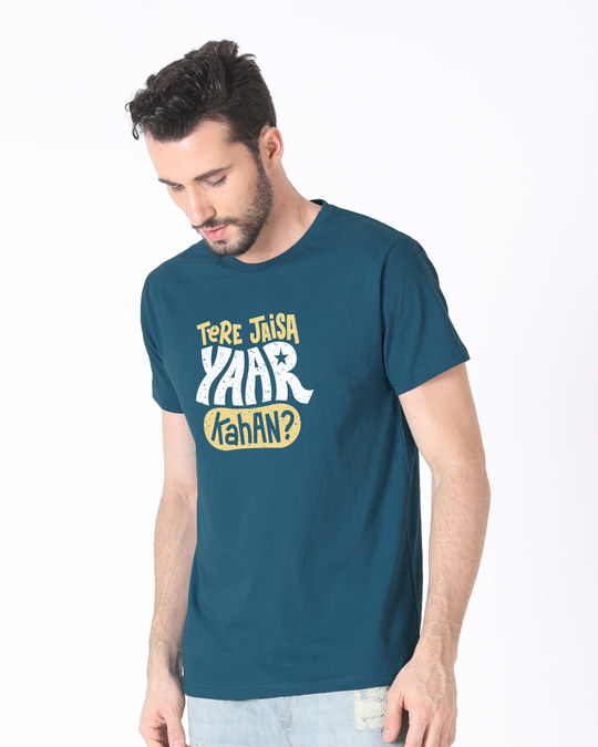 Shop Tere Jaisa Yaar Kaha? Half Sleeve T-Shirt-Full