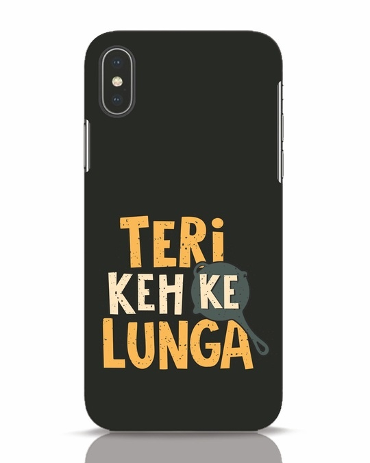 Shop Teri Keh Ke Lunga iPhone X Mobile Cover-Front