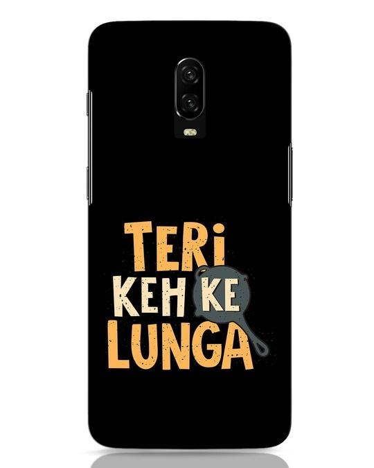 Shop Teri Keh Ke Lunga OnePlus 6T Mobile Cover-Front