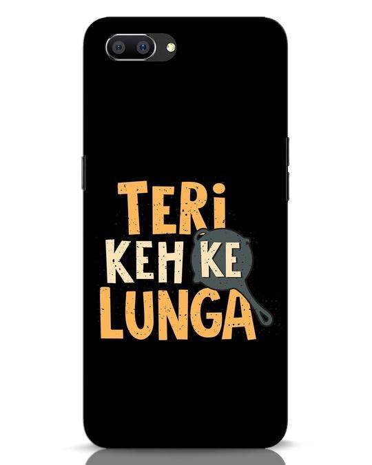 Shop Teri Keh Ke Lunga Realme C1 Mobile Cover-Front