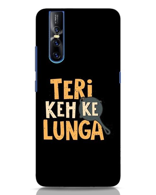 Shop Teri Keh Ke Lunga Vivo V15 Pro Mobile Cover-Front
