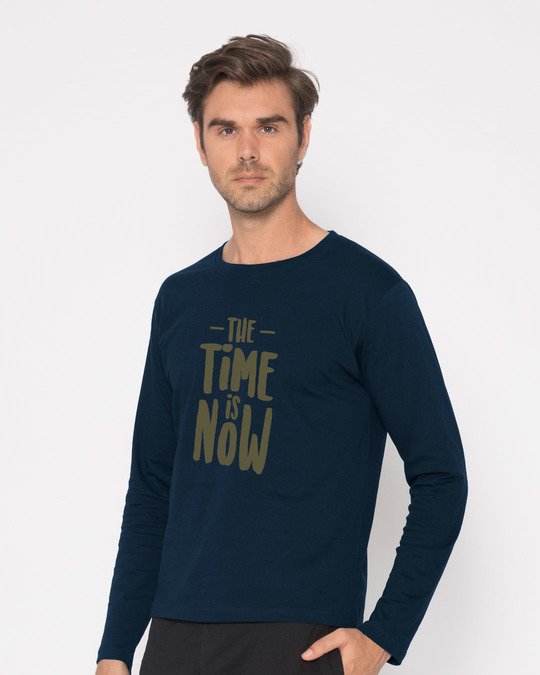 Shop The Time Is Now Full Sleeve T-Shirt-Back