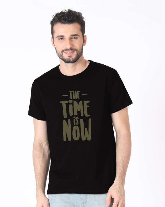 Shop The Time Is Now Half Sleeve T-Shirt-Back