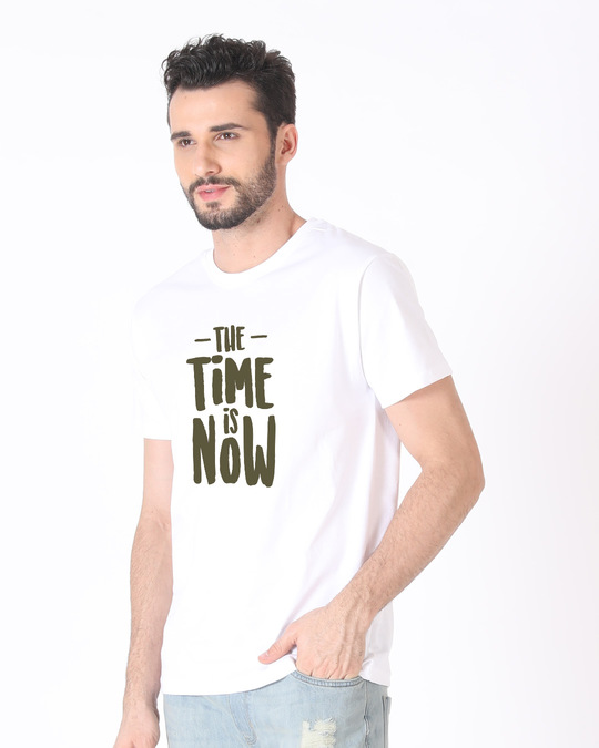 Shop The Time Is Now Half Sleeve T-Shirt-Design