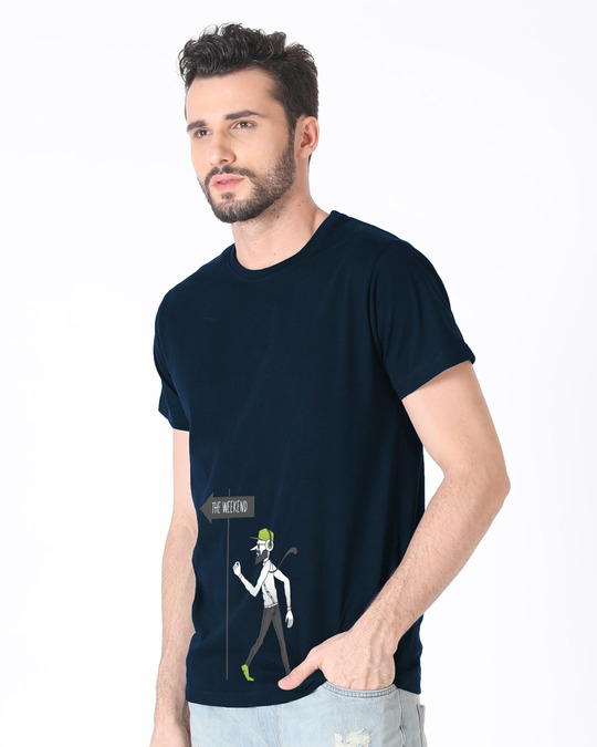 Shop The Weekend Half Sleeve T-Shirt-Design