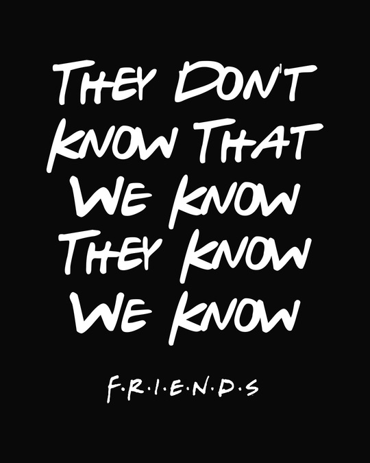 Shop They Don't Know Friends Boyfriend T-Shirt (FRL)