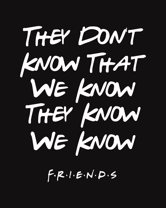 Shop They Don't Know Friends Scoop Neck Full Sleeve T-Shirt (FRL)-Full