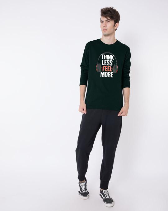 Shop Think Less Feel More Full Sleeve T-Shirt
