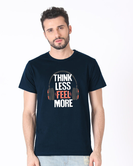 Shop Think Less Feel More Half Sleeve T-Shirt-Back
