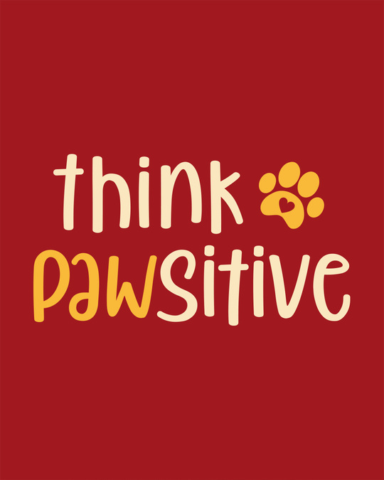 Shop Think Pawsitive Round Neck 3/4th Sleeve T-Shirt