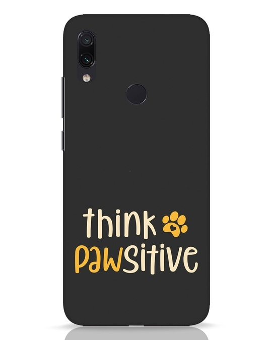 Shop Think Pawsitive Xiaomi Redmi Note 7 Pro Mobile Cover-Front