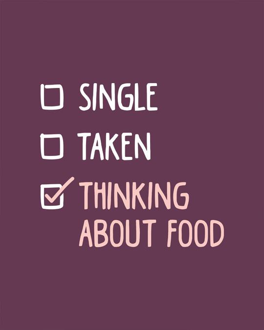 Shop Thinking About Food Boyfriend T-Shirt