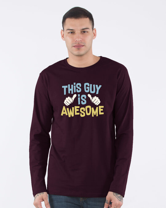 Shop This Guy Is Awesome Full Sleeve T-Shirt-Front