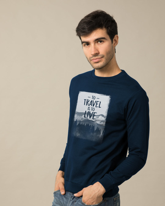 Shop To Travel Is To Live Sweatshirt-Back