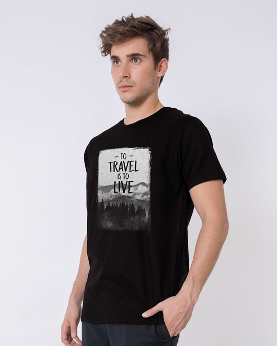 Shop To Travel Is To Live Half Sleeve T-Shirt-Full