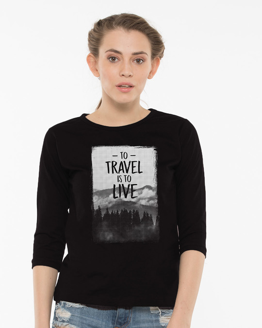 Shop To Travel Is To Live Round Neck 3/4th Sleeve T-Shirt-Front