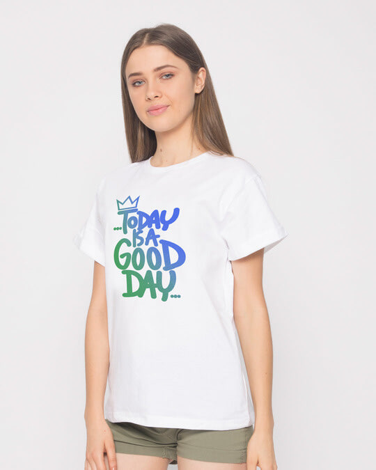 Shop Today Is A Good Day Boyfriend T-Shirt-Back