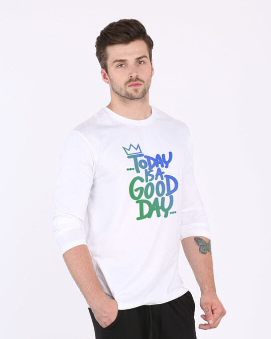 Shop Today Is A Good Day Full Sleeve T-Shirt-Back