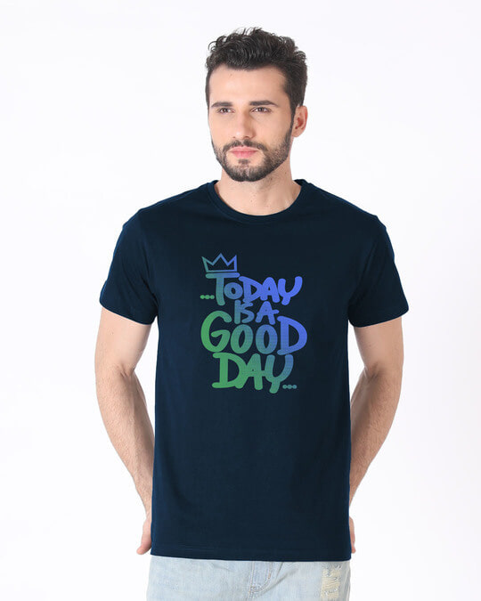 Shop Today Is A Good Day Half Sleeve T-Shirt-Back