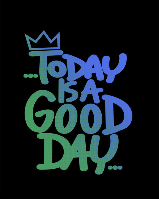 Shop Today Is A Good Day Half Sleeve T-Shirt