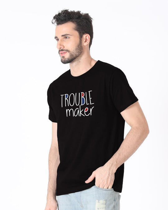 Shop Trouble Maker Typography Half Sleeve T-Shirt-Full