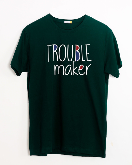 Shop Trouble Maker Typography Half Sleeve T-Shirt-Front