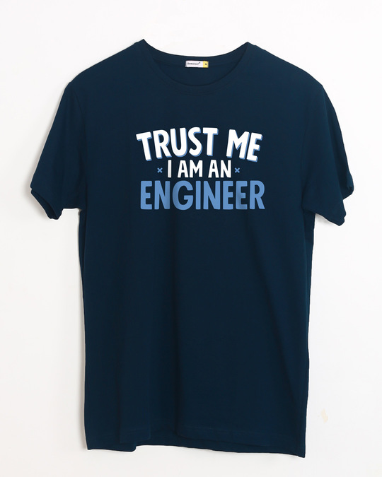 Shop Trust An Engineer Half Sleeve T-Shirt-Front