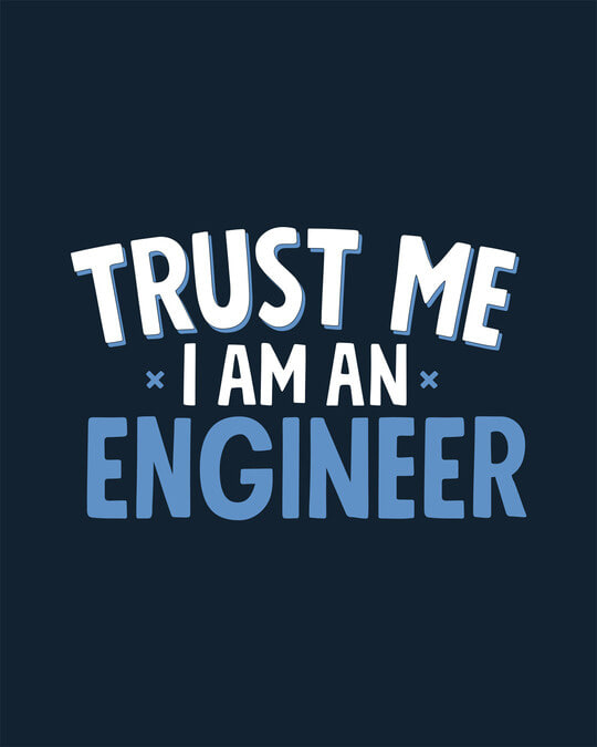 Shop Trust An Engineer Half Sleeve T-Shirt