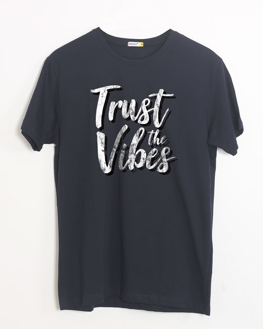 Shop Trust The Vibes Half Sleeve T-Shirt-Front