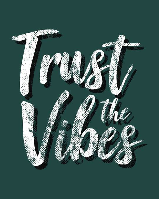 Shop Trust The Vibes Round Neck 3/4th Sleeve T-Shirt