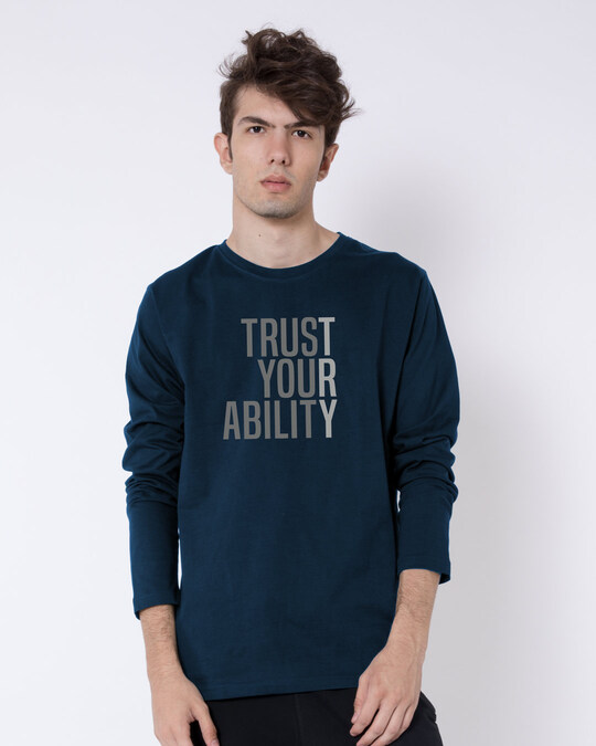 Shop Trust Your Ability Full Sleeve T-Shirts Navy Blue-Front