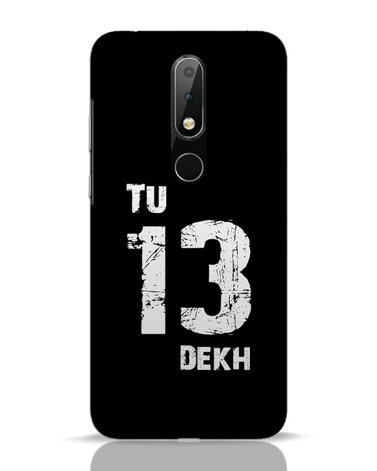 Shop Tu 13 Dekh Nokia 6.1 Plus Mobile Cover-Front