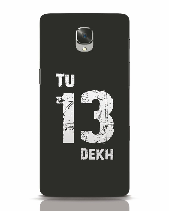 Shop Tu 13 Dekh OnePlus 3 Mobile Cover-Front