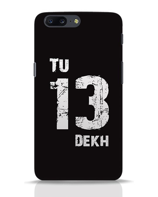 Shop Tu 13 Dekh OnePlus 5 Mobile Cover-Front