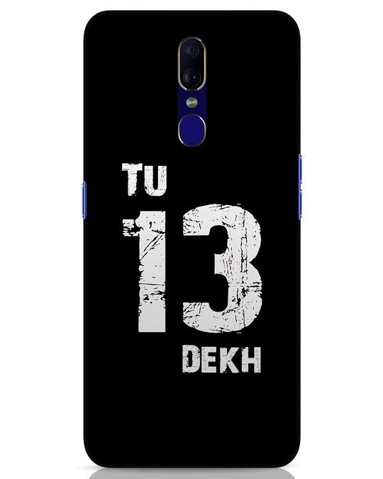 Shop Tu 13 Dekh Oppo F11 Mobile Cover-Front