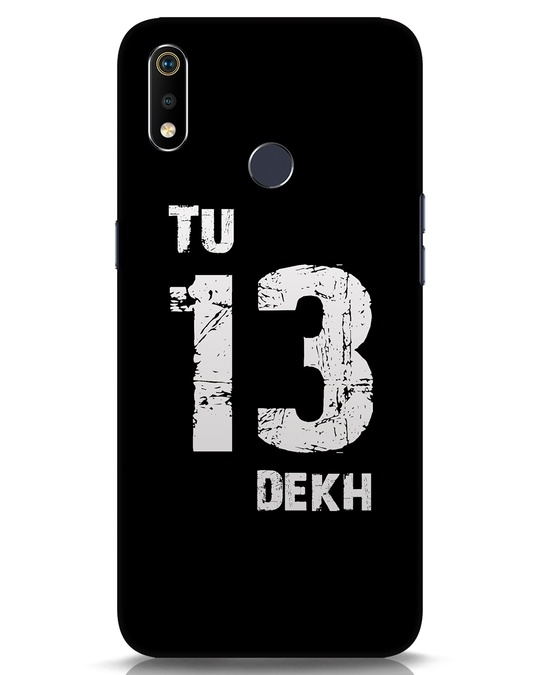 Shop Tu 13 Dekh Realme 3i Mobile Cover-Front