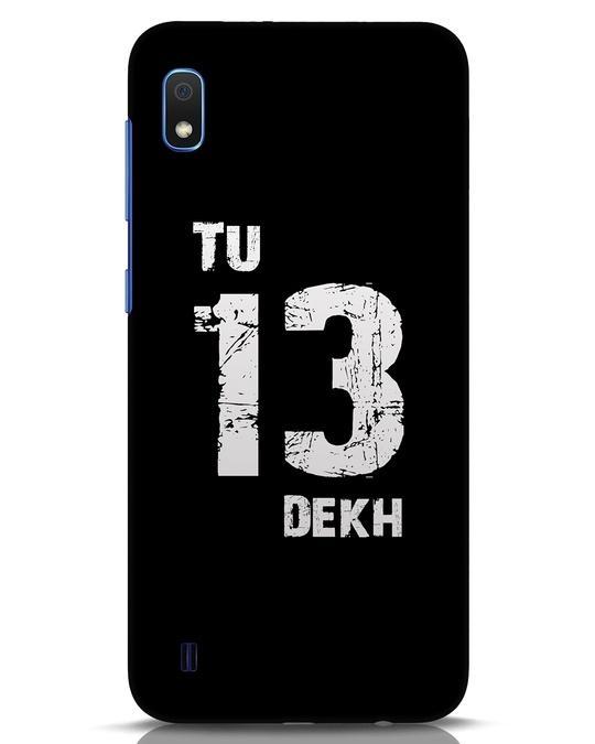 Shop Tu 13 Dekh Samsung Galaxy A10 Mobile Cover-Front