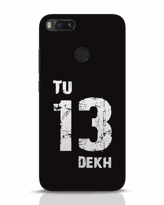 Shop Tu 13 Dekh Xiaomi Mi A1 Mobile Cover-Front