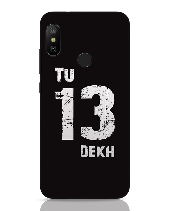 Shop Tu 13 Dekh Xiaomi Redmi 6 Pro Mobile Cover-Front