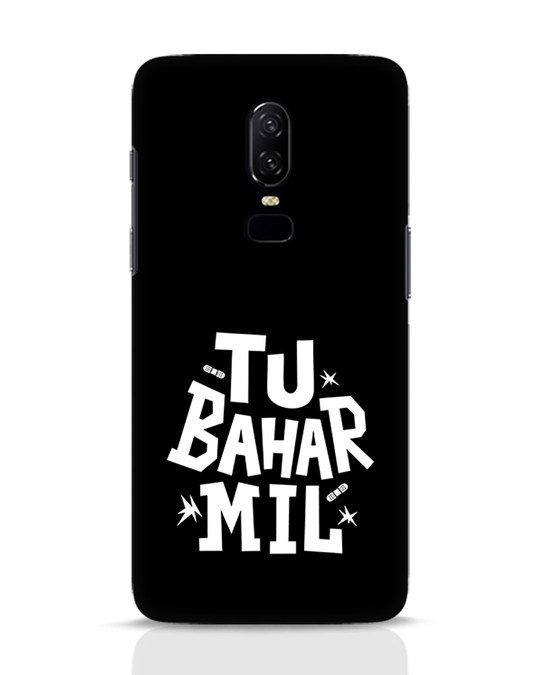 Shop Tu Bahar Mil OnePlus 6 Mobile Cover-Front